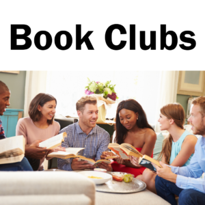 a stock photo of people talking holding books with the words book clubs at the top.